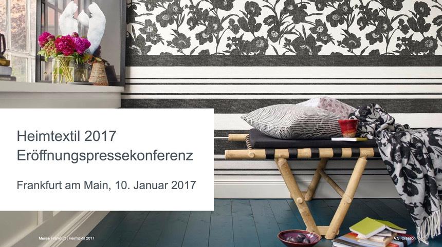 eafc2e0e2885ce HEIMTEXTIL 2017 - positive Ausblicke zum Auftakt der Frankfurter ...